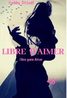 """Libro. """"Libre D'aimer"""" Leer online"""