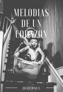 """Libro. """"Melodías de un Corazón"""" Leer online"""