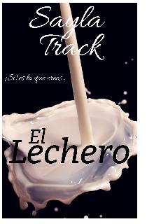"""Libro. """"El lechero"""" Leer online"""