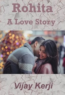 "Book. ""Rohita - A Love Story"" read online"