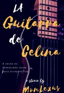 """Libro. """"La Guitarra de Celina"""" Leer online"""
