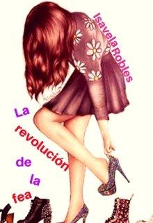 La revolución de la fea de Isavela Robles