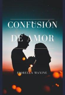 """Libro. """"Confusión De Amor"""" Leer online"""