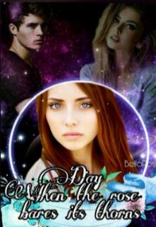 """Книга. """"День, когда роза обнажает свои шипы"""" читать онлайн"""