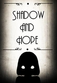 "Libro. ""Shadow and Hope"" Leer online"