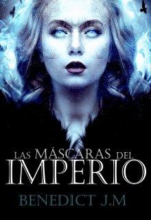"""Libro. """"Las máscaras del Imperio"""" Leer online"""