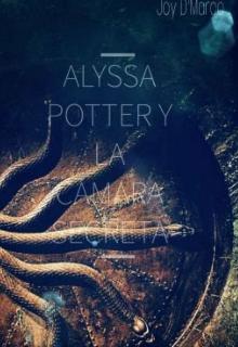 """Libro. """"Alyssa Potter y La Cámara Secreta"""" Leer online"""
