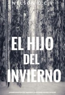 """Libro. """"El hijo del invierno"""" Leer online"""