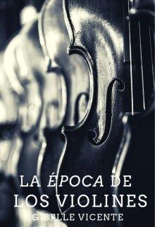 """Libro. """"La época de los violines"""" Leer online"""