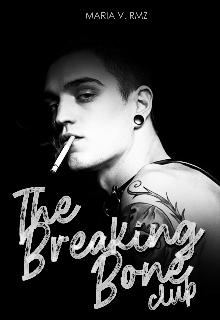 """Libro. """"The Breaking Bones Club's"""" Leer online"""