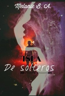 """Libro. """"Isla De Solteros"""" Leer online"""