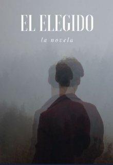 """Libro. """"""""El elegido"""""""" Leer online"""