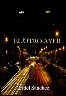 """Libro. """"El otro ayer"""" Leer online"""