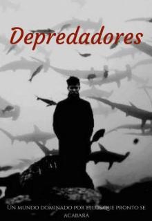 """Libro. """"Depredadores"""" Leer online"""