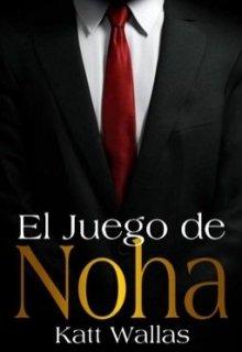 """Libro. """"El Juego De Noha"""" Leer online"""