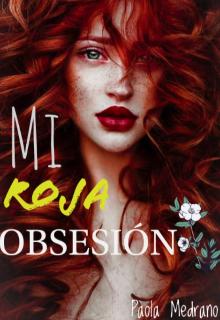 "Libro. ""Mi roja Obsesión"" Leer online"