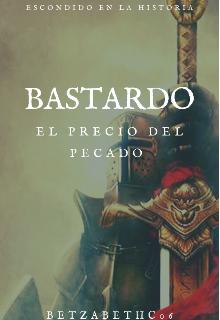 "Libro. ""Bastardo"" Leer online"