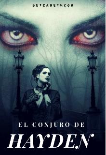 """Libro. """"El conjuro de Hayden """" Leer online"""