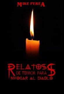 """Libro. """"Relatos De Terror Para Invocar Al Diablo"""" Leer online"""