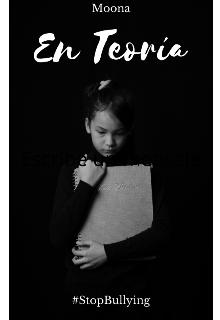 """Libro. """"En Teoría [terminada]"""" Leer online"""