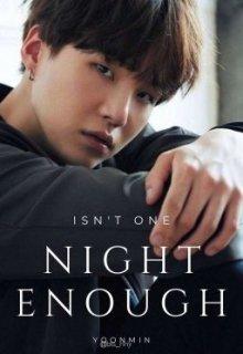 "Libro. ""Isn't One Night Enough? • Yoonmin •"" Leer online"