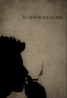 """Libro. """"El Señor Solitario"""" Leer online"""