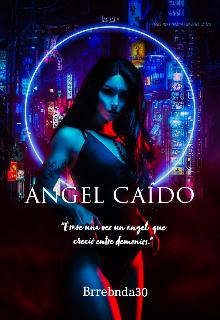 """Libro. """"Ángel Caído"""" Leer online"""