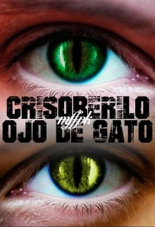 """Libro. """"Crisoberilo Ojo de Gato"""" Leer online"""