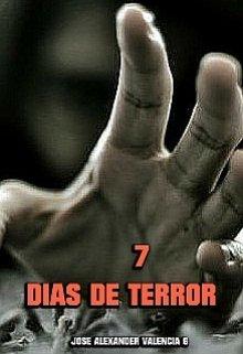 """Libro. """"7 Dias De Terror"""" Leer online"""