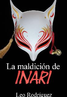 """Libro. """"La maldición de Inari"""" Leer online"""