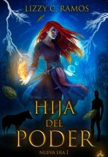 """Libro. """"Hija del poder [nueva Era I]"""" Leer online"""