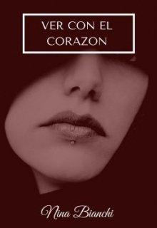 """Libro. """"Ver Con El Corazon (#1 Saga """"Discapacidades"""")"""" Leer online"""