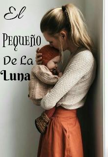 """Libro. """"El Pequeño De La Luna"""" Leer online"""
