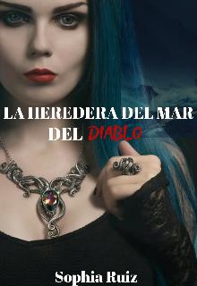 """Libro. """"La Heredera Del Mar Del Diablo"""" Leer online"""