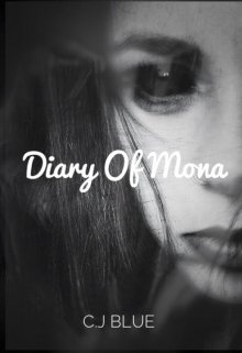 """Book. """"Diary Of Mona"""" read online"""