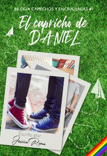 "Libro. ""El capricho de Daniel"" Leer online"