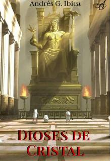 "Libro. ""Dioses de Cristal "" Leer online"