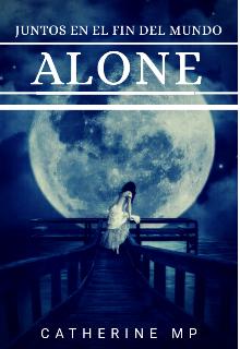 """Libro. """"Alone: Juntos en el fin del mundo"""" Leer online"""
