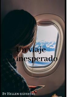 """Libro. """"Un viaje inesperado """" Leer online"""