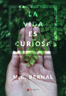 """Libro. """"La vida es curiosa"""" Leer online"""