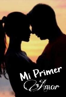 """Libro. """"Mi Primer Amor"""" Leer online"""