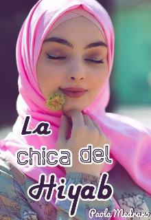 La chica del Hiyab de Paola Medrano