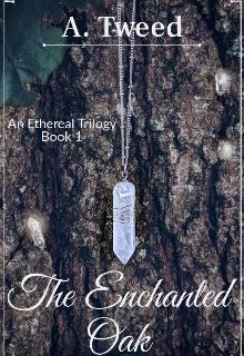 "Book. ""The Enchanted Oak"" read online"