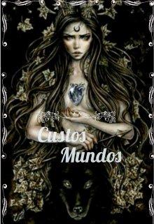 """Книга. """"Custos Mundos -Хранительница Миров"""" читать онлайн"""