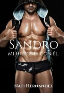 """Libro. """"Sandro ( mi historia con él)"""" Leer online"""