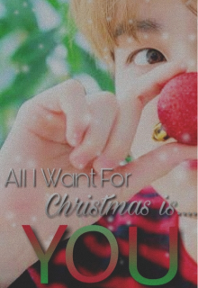 """Libro. """"All I want for Christmas is....You"""" Leer online"""