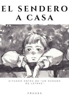 """Libro. """"El Sendero a Casa"""" Leer online"""