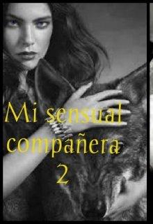 """Libro. """"Mi Sensual Compañera (2)"""" Leer online"""
