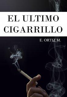 """Libro. """"El Último Cigarrillo"""" Leer online"""