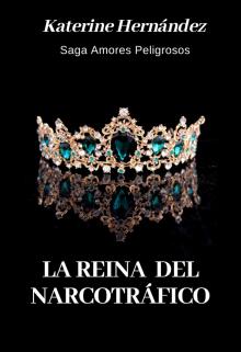 """Libro. """"La Reina Del Narcotráfico"""" Leer online"""
